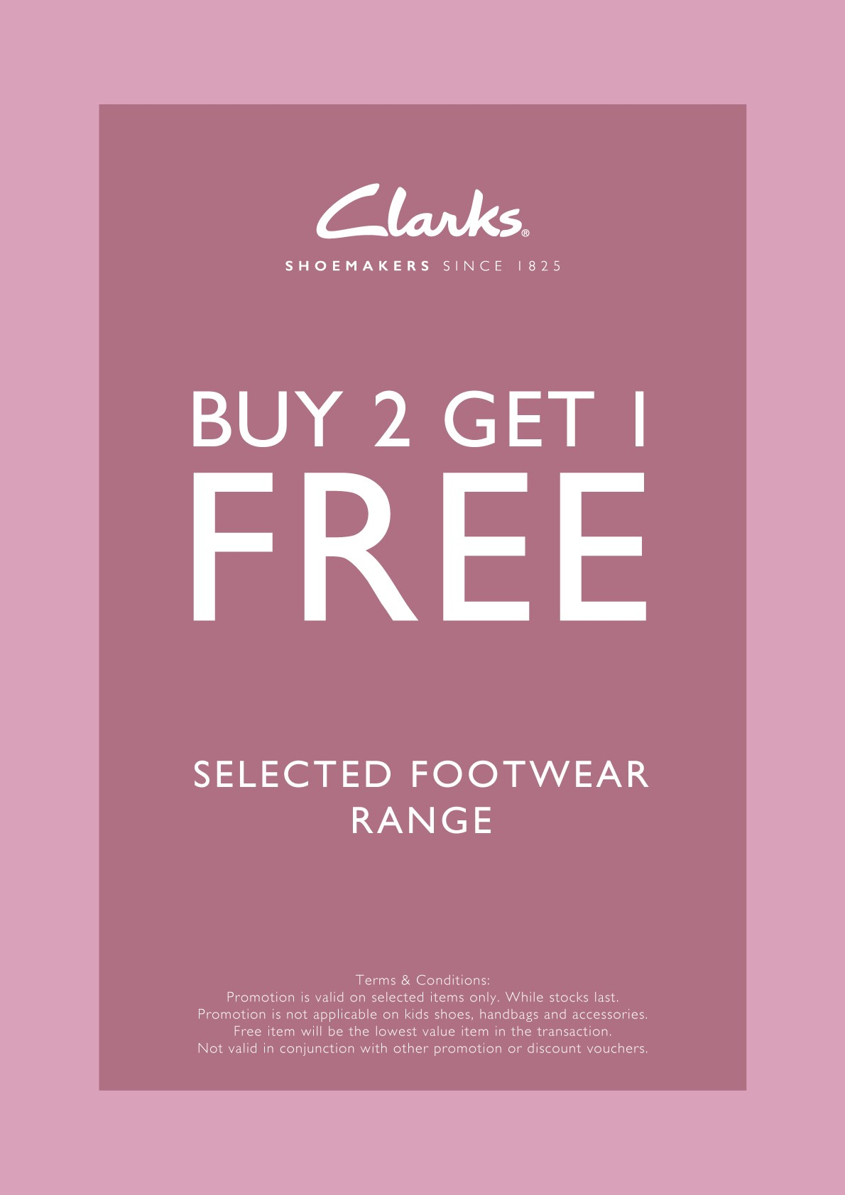 Clarks - Buy 2 Free 1 Promotion (27 Apr - 1 May)